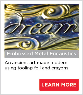 Embossed Metal Encaustics