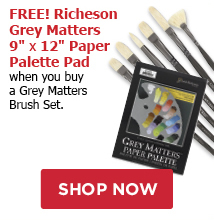 FREE! 9x12 Grey Matters Paper Pallette when you buy any Richeson Grey Matters brush set