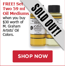 Free 2 pack mediums when you Buy 30 of M Graham oil colors, one per customer while supplies last