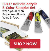 FREE! Holbein Acrylic 3-Color Sampler Set when you buy an Ampersand Bonus Value 3-Pack.