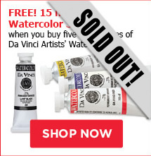 Free! 15 ml Watercolor 3-Pack when you buy five 37 ml tubes of Da Vinci Artists Watercolor