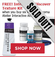 Free! Interactive Discover Texture Kit when you buy six tubes of Chroma Atelier Interactive Acrylic