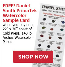 FREE! Daniel Smith PrimaTek Watercolor Sample Card when you buy one 22 x 30 sheet of Cold Press, 140lbs, Arches Watercolor Paper