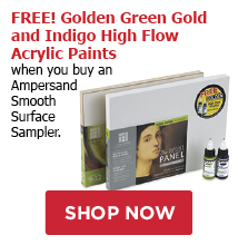 FREE! Golden Green Gold and Indigo High Flow Acrylic Paints when you buy an Ampersand Smooth Surface Sampler