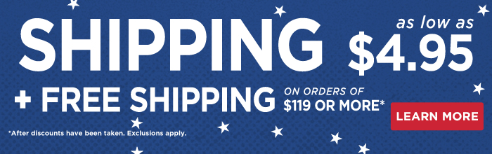 FREE SHIPPING on orders over $119! Click here for details...