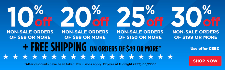10% Off $69 or 20% Off $99 or 25% Off $150 or 30% Off $199 Plus Free Shipping on orders of $49 or more.