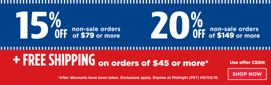 15% Off Orders $79 or 20% Off Orders $149 Plus Free Shipping on orders of $45 or more.