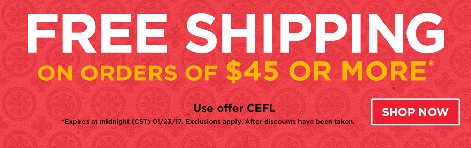 Free Shipping on orders of $45 or more.
