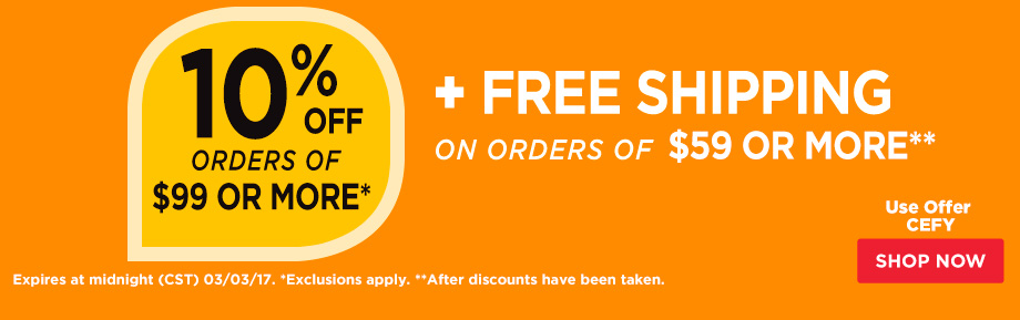 10% Off Orders $99 Plus Free Shipping on orders of $59 or more.