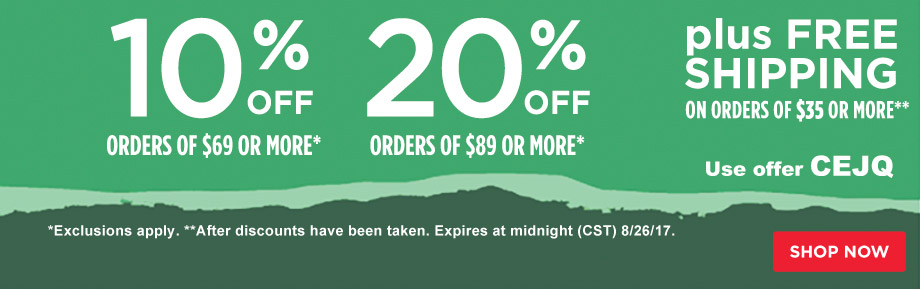 10% Off Orders $69 or 20% Off Orders $89 Plus Free Shipping on orders of $35 or more.