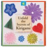 Unfold the Secrets of Kirigami