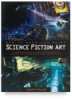 Barron's How to Draw and Paint Science Fiction Art