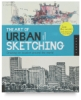 The Art of Urban Sketching