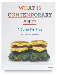 What is Contemporary Art?: A Guide for Kids