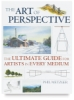 The Art of Perspective: The Ultimate Guide for Artists in Every Medium