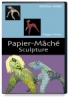 Crystal Productions Papier-M&#226ch&#233 Sculpture DVD