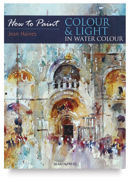 How to Paint: Colour & Light in Watercolour