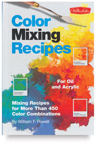 Color Mixing Recipes for Oils and Acrylics