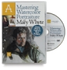 Mastering Watercolor Portraiture with Mary Whyte DVD