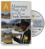 Mastering Plein Air in Oil with Frank Serrano DVD