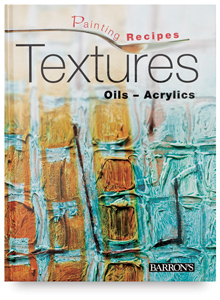 Barron's Painting Recipes: Textures