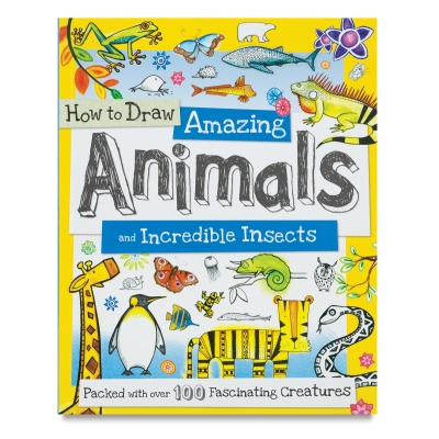How to Draw Amazing Animals and Incredible Insects