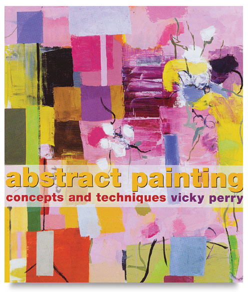 Abstract Painting Concepts and Techniques