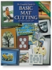 The Complete Guide to Basic Mat Cutting