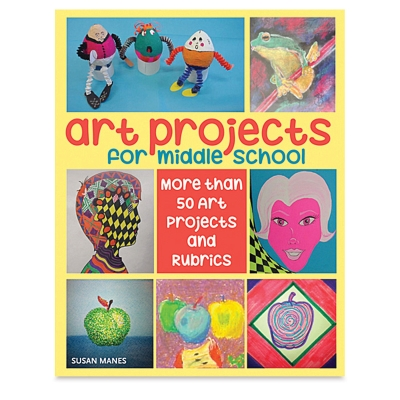 Art Projects for Middle School