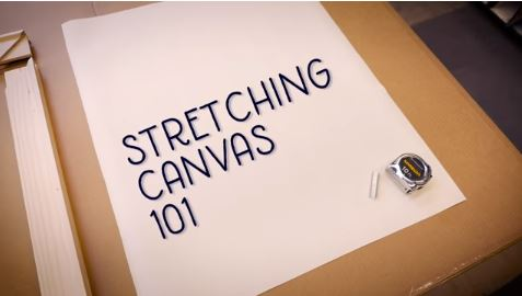 Canvas Stretching 101