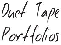 Duct Tape Portfolios