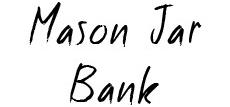 Mason Jar Banks