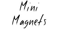 Mini Magnets
