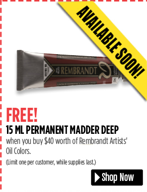 FREE! 15 ml Permanent Madder Deep when you buy $40 worth of Rembrandt Artists' Oil Colors. Limit one per customer, while supplies last.
