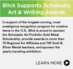 Blick Supports Scholastic Art & Writing Awards