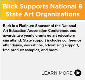 Blick Supports National & State Art Organizations