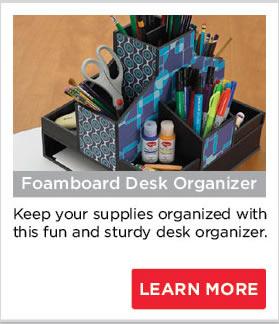 Foamboard Desk Organizer