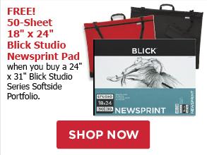 FREE!50Sheet 18 x 24 Blick Studio Newsprint Pad when you buy a 24 x 31 Blick Studio Series Softside Portfolio.