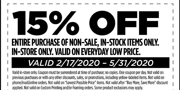 15% off entire purchase of non-sale, in-stock items only. In-store only. Valid on everyday low price. Valid 2/17 - 5/31/2020.