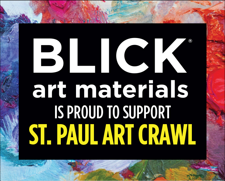 Blick Art Materials is proud to support St. Paul Art Crawl
