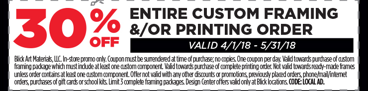 30% off entire custom framing and/or printing order - Valid 4/1/18-5/31/18