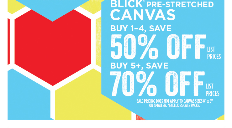 Blick® Pre-Stretched Canvas - Buy 1-3, Save 50% off list prices - Buy 5+, Save 70% off list prices