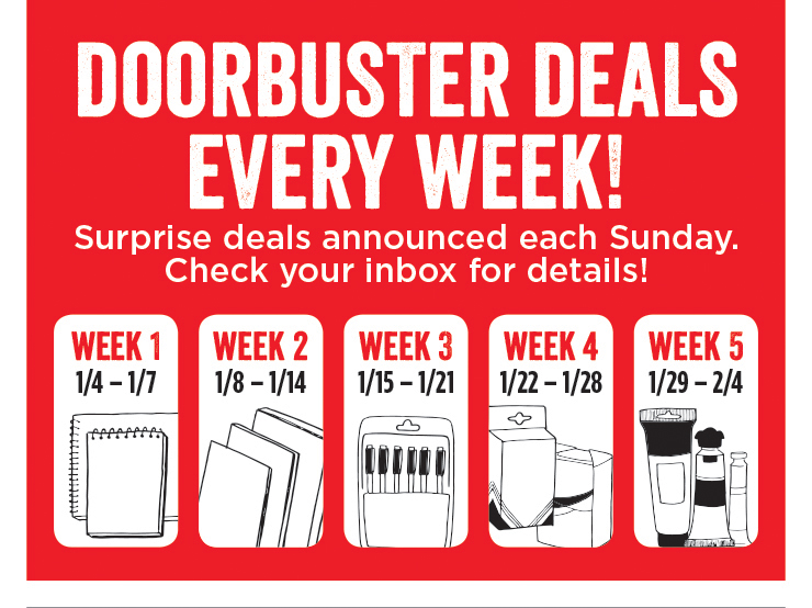 Doorbuster Deals Every Week! Surprise deals announces each Sunday. Check your inbox for details!