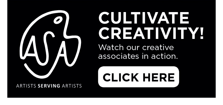 Artists Serving Artists - Cultivate Creativity - Watch our creative associates in action.