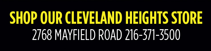 Shop our cleveland heights store 2768 mayfield road 216-371-3500