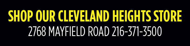 Shop our cleveland heights store 2768 mayfield rad 216-371-3500