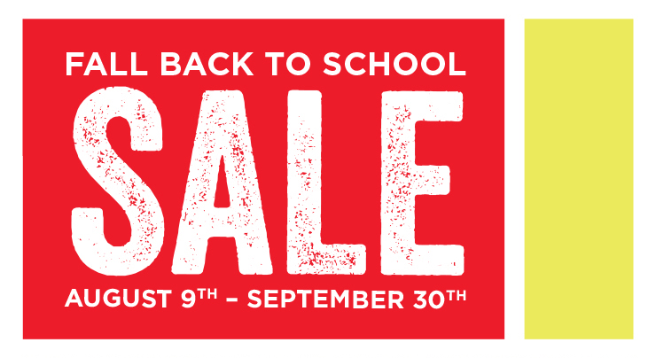 Fall Back to School Sale - August 9th - September 30th
