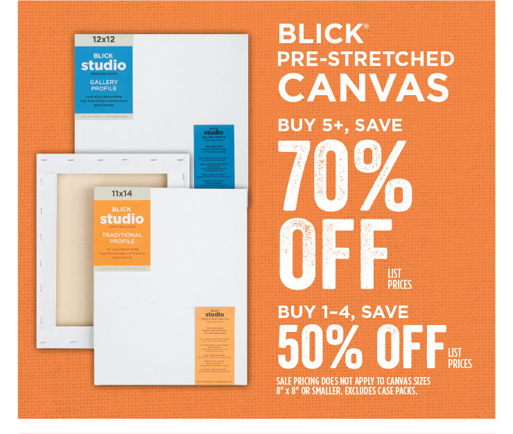 Blick Pre-Stretched Canvas - Buy 5, Save 70% off list prices / Buy 1-4, Save 50% off list prices