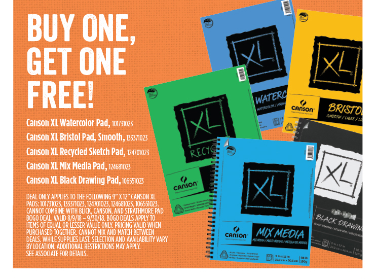 Buy One, Get One Free! Canson XL Watercolor Pad, Canson XL Bristol Pad, Smooth, Canson XL Recycled Sketch Pad, Canson XL Mix Media Pad, Canson XL Blick Drawing Pad