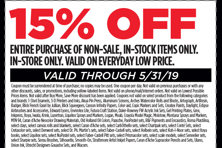 15% off entire purchase of non-sale, in-stock items only. in-store only. valid on everyday low price. valid through 5/31/19